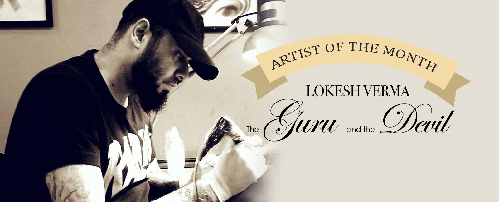 Artist Of The Month | Lokesh Verma | The Guru & The Devil