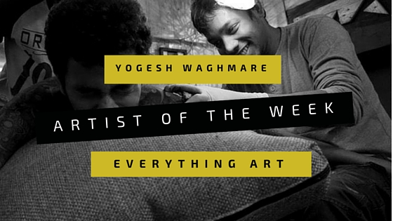 Yogesh Waghmare | The magic of time and space | Artist Of The Week
