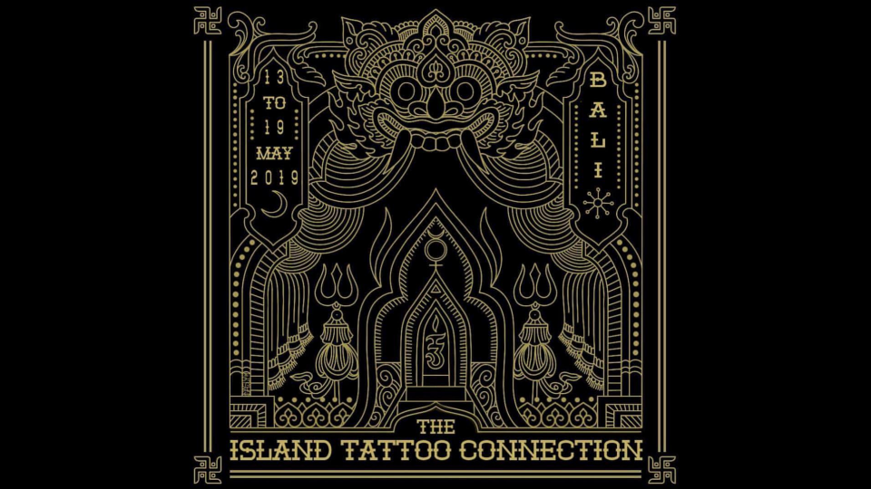 Tattoo Event of the Year: The Island Tattoo Connection, Bali, May 13-19